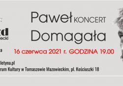 Koncert Pawła Domagały ‒ nowy termin